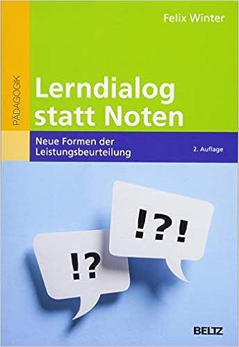 Lerndialog statt Noten: Neue Formen der Leistungsbeurteilung: Amazon ...