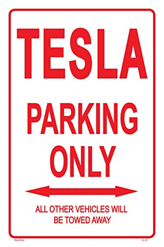 Tesla Parking ONLY Sign - Perfect Gift, Novelty Office Shop Home Décor Wall Plaque Decoration Sign, 12