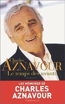 Le Temps des avants par Aznavour