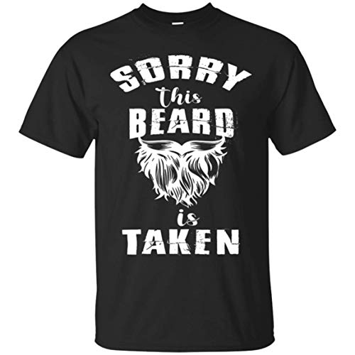 OMMSTORE Sorry This Beard is Taken Valentines Day Tshirt for Him Gift -