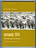 Normandy 1944: Allied Landings and Breakout (Praeger Illustrated Military History)