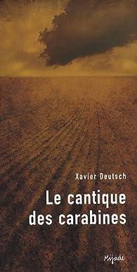 Le cantique des carabines par Xavier Deutsch