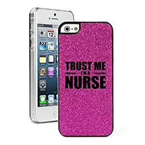 Apple iPhone 5c Glitter Bling Hard Case Cover Trust Me I'm A Nurse (Hot Pink)