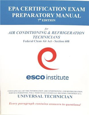 HVAC EPA 608 CERTIFICATION PREPARATORY MANUAL (ENGLISH): Amazon.com ...