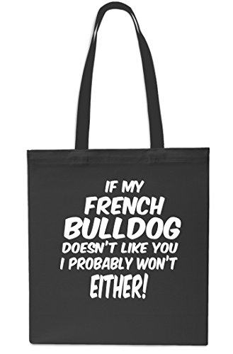 Shopping Gym Bulldog Either Bag Won't Like You Probably I My If 42cm GREY Doesn't litres Tote Beach 10 x38cm French BLACK EpwxPq7
