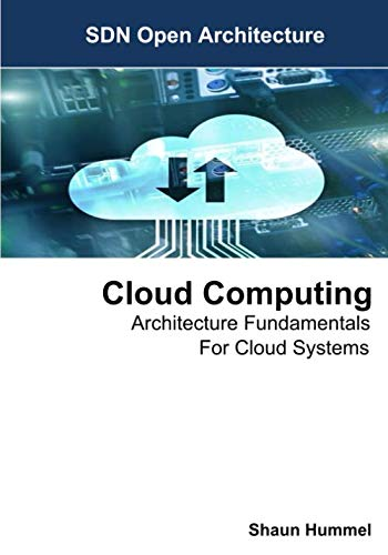 Cloud Computing: Architecture Fundamentals For Cloud Systems