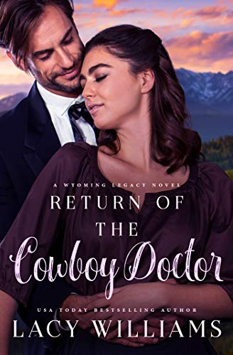 Pdf Spirituality Return of the Cowboy Doctor (Wyoming Legacy Book 3)