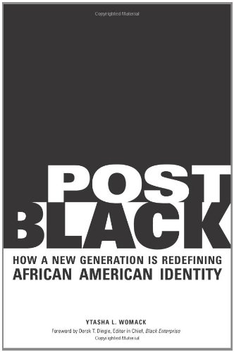 Download Post Black: How a New Generation Is Redefining African American Identity pdf epub