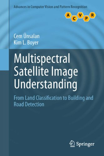 Download Multispectral Satellite Image Understanding: From Land Classification to Building and Road Detection (Advances in Computer Vision and Pattern Recognition) Pdf