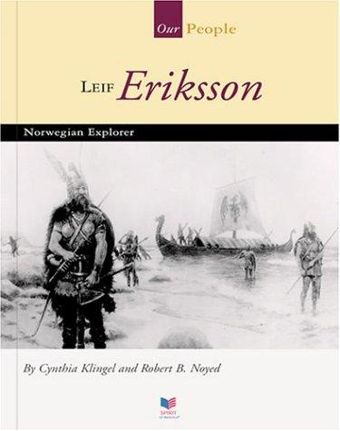 Download Leif Eriksson: Norwegian Explorer (Spirit of America Our People) PDF