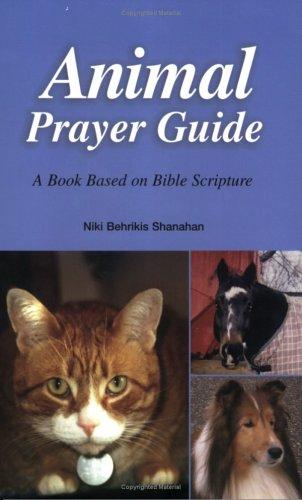 Read Online Animal Prayer Guide pdf epub