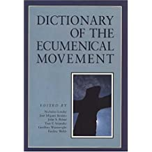 Dictionary Of Ecumenical Movement