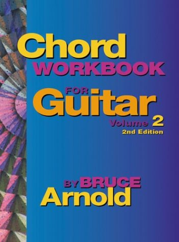 Chord Workbook for Guitar: Chords and Chord Progressions, Vol. 2
