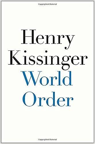 World Order By Henry Kissinger 2014 09 09 Amazon Books