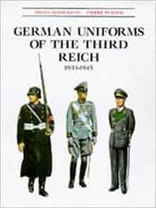 German Uniforms of the Third Reich 1933-1945: Brian Leigh