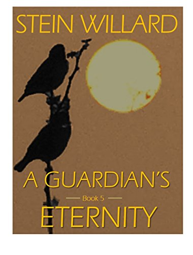 (A Guardian's Eternity (The Guardian Series Book)