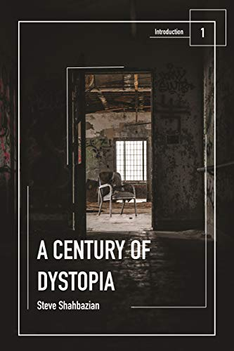 A Century of Dystopia