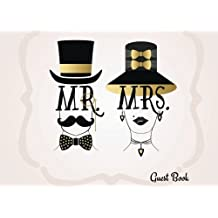 Mr & Mrs Guest Book: Happy Couple Beautiful Wedding Message Book | Keepsake, Memorabilia For Friends & Family To Write In | 100 Blank Pages With A Sleek Border | 8.25x6 Inches Small Color Paperback