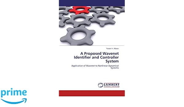 A Proposed Wavenet Identifier and Controller System