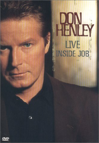 Don Henley Live - Inside Job by Image Entertainment