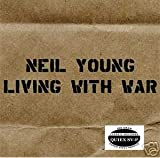 Neil Young LIVING WITH WAR 200 Gram VINYL Record Album