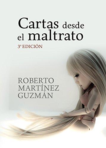 Cartas desde el maltrato: Diario textual de una mujer maltratada (Spanish Edition)
