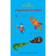 ABC, J'apprends les lettres (Histoires à modeler) (French Edition)