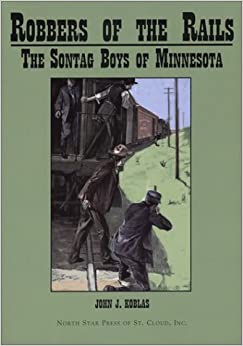 Book Robbers of the Rails: The Sontag Boys of Minnesota