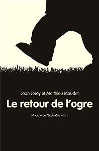 """Afficher """"Le Retour de l'ogre"""""""