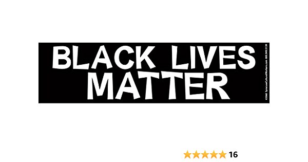 Syracuse Cultural Workers Black Lives Matter Anti-Racism BLM Movement Large Bumper Sticker or Laptop Decal 10-by-3 Inches