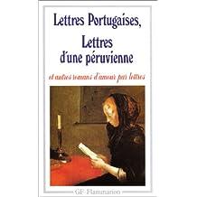 LETTRES PORTUGAISES, LETTRES D'UNE PÉRUVIENNE ET AUTRES ROMANS D'AMOUR PAR LETTRES