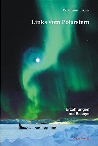 links-vom-polarstern-erzhlungen-und-essays