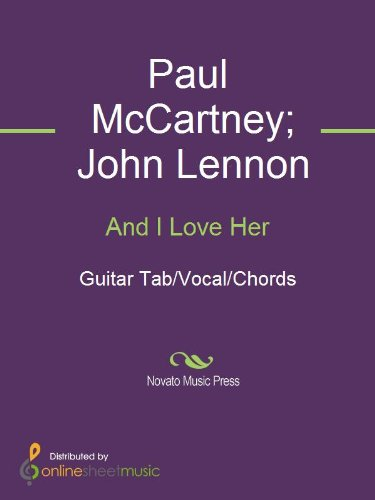 And I Love Her - Kindle edition by John Lennon, Paul McCartney, The ...