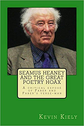 Amazoncom Seamus Heaney And The Great Poetry Hoax A