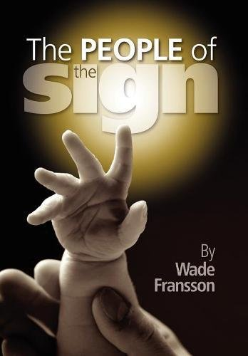 The People of the Sign (Sign People)