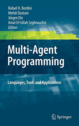 Multi-Agent Programming:: Languages, Tools and Applications