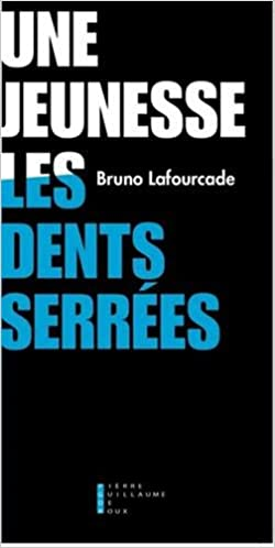 Amazon Fr Une Jeunesse Les Dents Serrees Bruno