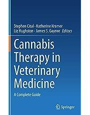 Cannabis Therapy in Veterinary Medicine: A Complete Guide