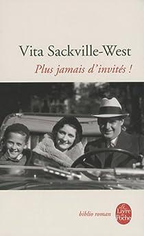 Plus jamais d'invités ! par Sackville-West