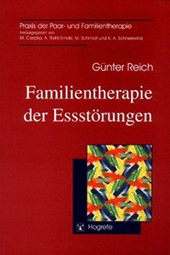 Familientherapie der Essstörungen (Praxis der Paar- und Familientherapie)