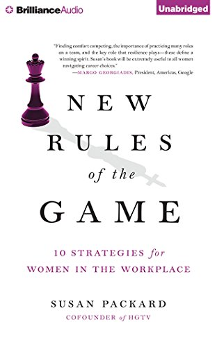 New Rules of the Game: 10 Strategies for Women in the Workplace by Brilliance Audio