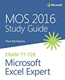 MOS 2016 SG FOR MS EXCEL EXPER (Mos Study Guide)