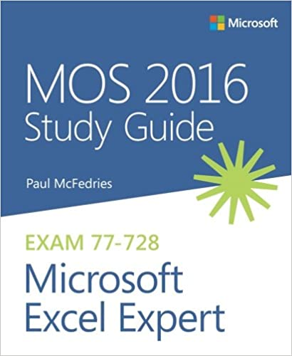 MOS 2016 Study Guide For Microsoft Excel Expert MOS Study