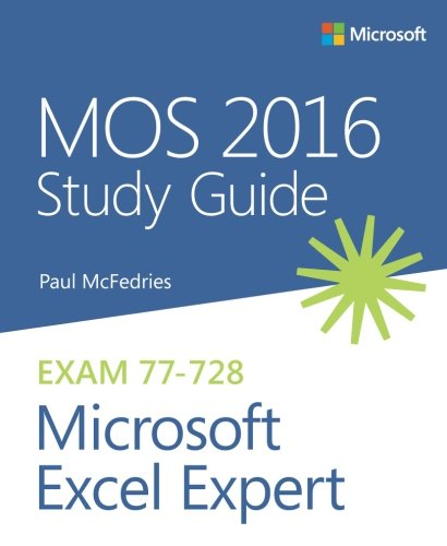 MOS 2016 Study Guide for Microsoft Excel Expert (MOS Study Guide) (Microsoft Excel Word)