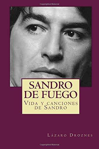 Libro : Sandro De Fuego: Vida Y Canciones De Sandro (biod...