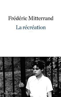 La récréation par Mitterrand