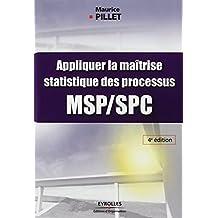 APPLIQUER LA MAÎTRISE STATISTIQUE DES PROCÉDÉS MSP/SPC