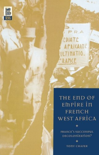 The End of Empire in French West Africa: France's Successful Decolonization