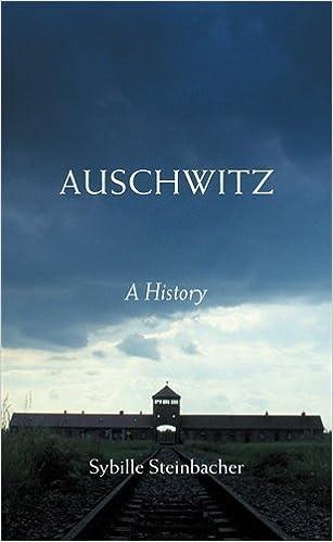 Auschwitz: A History by Sybille Steinbacher (2005-01-17)