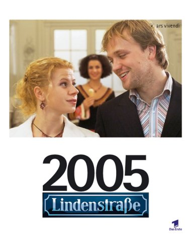 Lindenstraße 2005. Wochenwandkalender